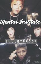 Mental Institute: BTS 101 by CynthiaHY