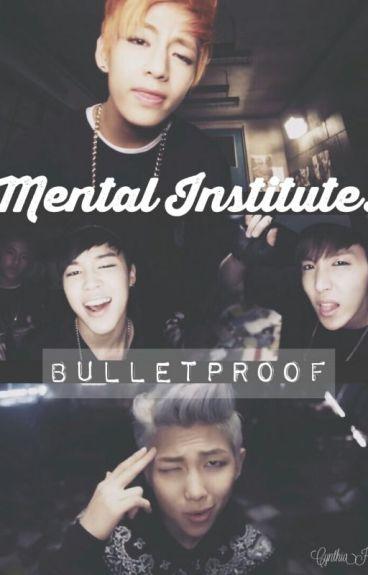 Mental Institute: BTS 101