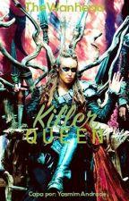 Killer Queen by TheWanheda