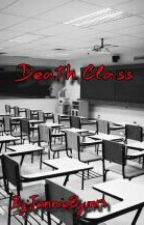 Death Class by JennieByun19