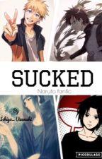 Sucked (naruto fanfic) by Ichigo_Uzumaki