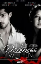 Manan The Darkness Within by secretwriiterr