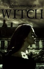 Becoming A Witch by Azubik