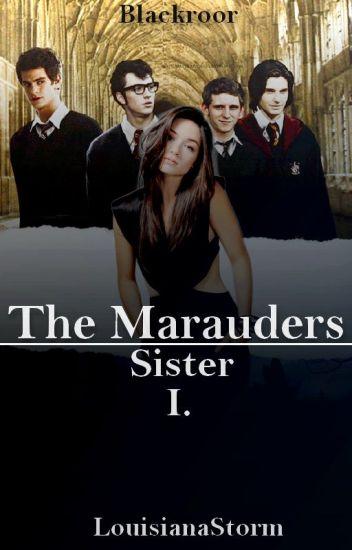 The Marauders - Sister? /HP FF/ ✖