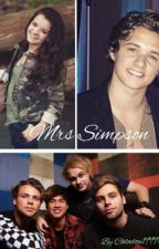 Mrs Simpson (sequel to adopted by 5 seconds of summer 5sos) by chloelou1999xxx