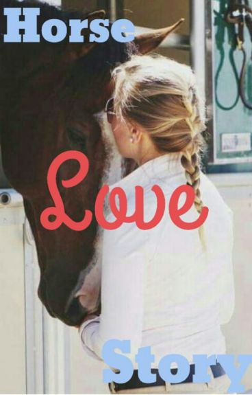 Horse, Love, Story (HUN)