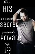 His Secret Private Life by exo_dean