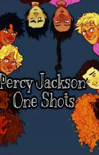 Percy Jackson One Shots by KarouReader