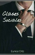 Clases Sociales ©  by Eunice_Ortiz