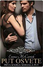Put osvete - Prva knjiga serijala PUT by Emma_McCarrick