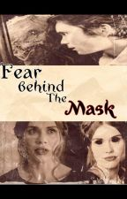 Fear Behind The Mask (Scarecrow/Gotham Fanfic) by Sugardarkness