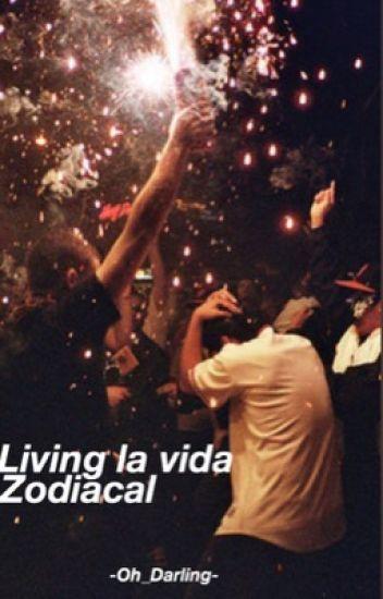 Living' La Vida Zodiacal