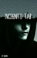Incognito Tab by _nunchi_