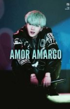 Amor amargo #Suga y tu by rapaohola3333