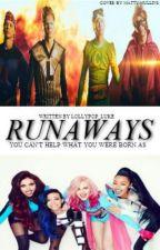 Runaways//5sos & Lm by queenleigh-anne