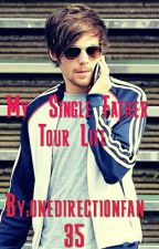 My  Single Father  Tour Life by onedirectionfan35