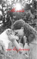 Mi vida con los perros... by ElQuebuscaencuentraM