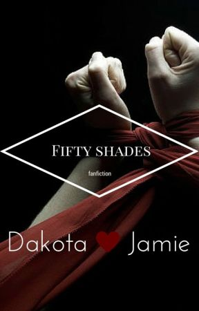 Dakota&Jamie (Fifty Shades fan fiction) [zawieszone] by KnHaner