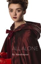 All Alone (Doctor Who fan-fic)  by Alessibayvaz