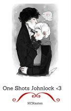 One Shots Johnlock <3 by KCKasten