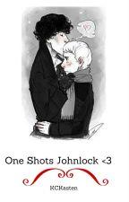 One Shots Johnlock <3 by KCKasten