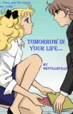 Tomorrow in your life - Complete by Gentillefille
