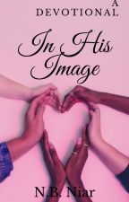 In His Image: A Devotional by NBNiar