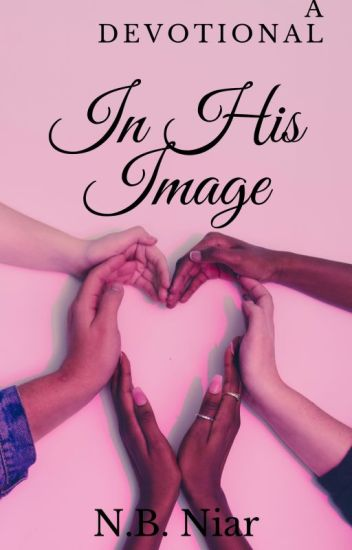 In His Image: A Devotional