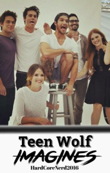 Teen Wolf Imagines {no requests as of now}