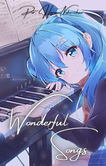 Wonderful Song (Uta no prince-sama) ||Wattys 2017||