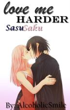 She? Is Mine.  «SasuSaku» by AlcoholicSmile