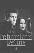 The Hunger Games: Everthorne by books_are_life_123
