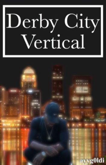 Derby City Vertical | Bryson Tiller (Completed)