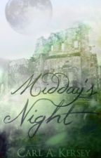 Midday's Night [The Tale of Terrabula, Book I] by CAKersey