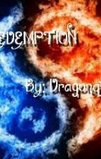 Redemption by Dragonqueen09