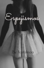 Espejismos by fcatalinaa