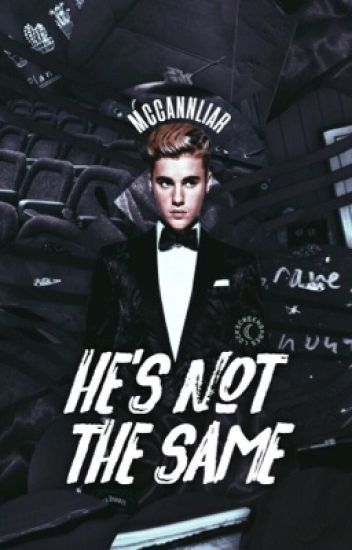 He's not the same (Terminé)
