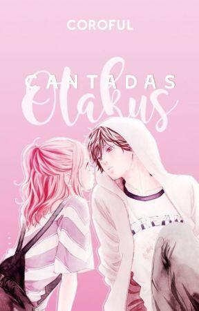Cantadas Otakus by Coroful