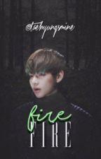 fire ;; em revisão by taehyungsmine