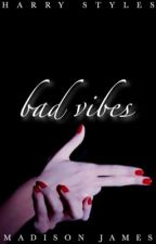 Bad Vibes |HS| *DISCONTINUED* by styles_sugar