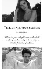 Tell Me All Your Secrets by Vicky_vas