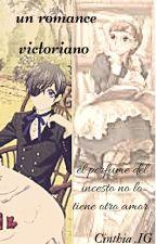 Un Romance Victoriano Ciel Y Tu by sayuriokami