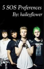 5 seconds of summer preferences by haileyflower
