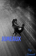 Jumeaux [BL] (TERMINÉE) by _Sommeil