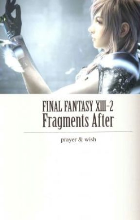 Final Fantasy XIII-2: Fragments After by AKBoy58