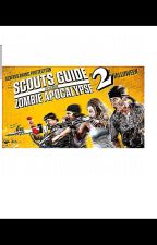 The scouts guide to the zombie apocalypse 2 by thebiggestswiftie1