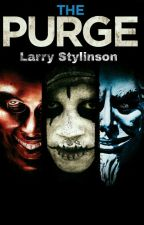 //THE PURGE// LARRY STYLINSON// by MortifagoHomofobico