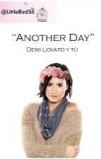 Another Day (Demi Lovato y tú) by annlmfao
