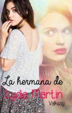La Hermana De Lydia Martin| Teen Wolf by Valkissy