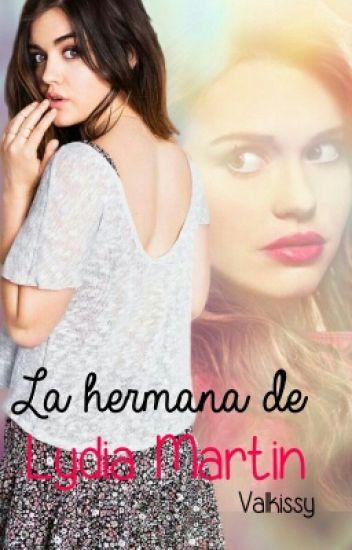 La Hermana De Lydia Martin| Teen Wolf